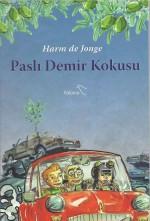Turkse editie van De geur van Roestig ijzer